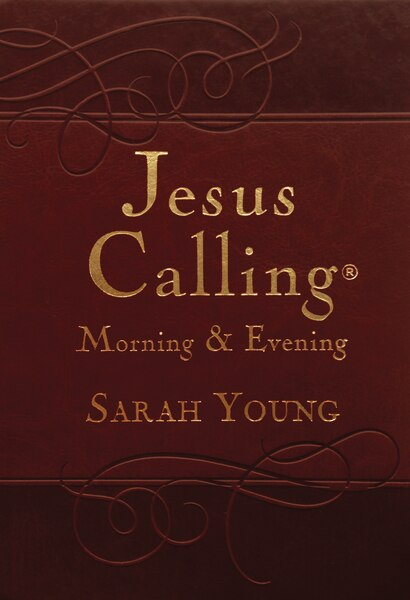 Jesus Calling Morning And Evening, Brown Leathersoft Hardcover, With Scripture References by Sarah Young