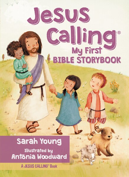 Jesus Calling My First Bible Storybook by Sarah Young