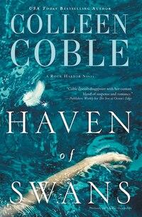 Haven Of Swans: A Rock Harbor Novel