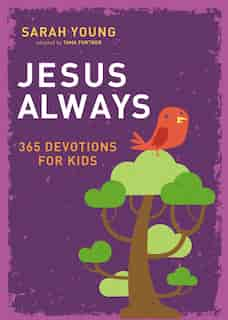 Jesus Always: 365 Devotions For Kids by Sarah Young