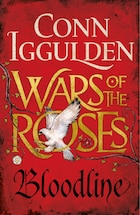 War Of The Roses: Bloodline: Book Three