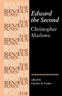 Book Edward the Second: Christopher Marlowe by Charles R. Forker
