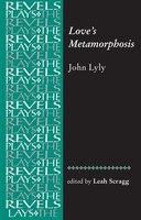 Love's Metamorphosis: John Lyly