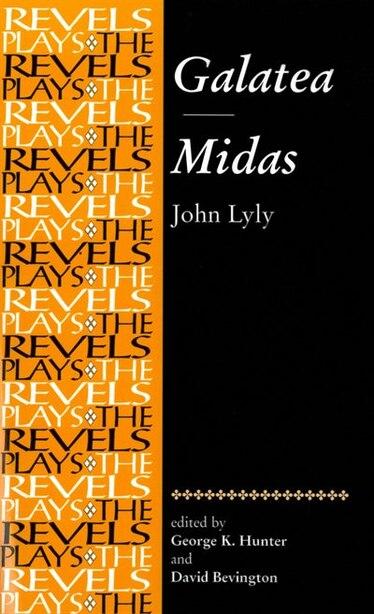 Galatea And Midas: John Lyly by George Hunter
