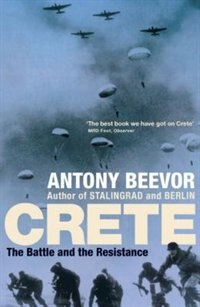 Book Crete: The Battle And The Resistance by Antony Beevor
