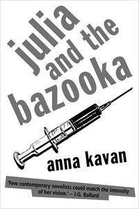 Julia and the Bazooka