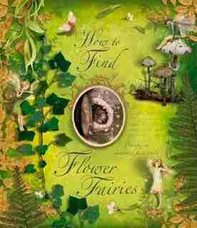 How To Find Flower Fairies by Cicely Mary Barker