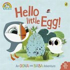 Puffin Rock - Hello Little Egg!: An Oona And Baba Adventure