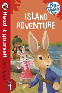 Read It Yourself With Ladybird Peter Rabbit Island Adventure