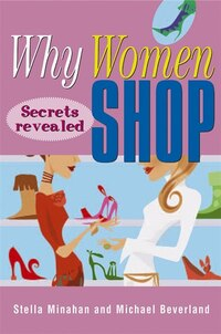 Why Women Shop: Secrets Revealed