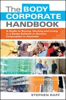 The Body Corporate Handbook: A Guide to Buying, Owning and Living in a Strata Scheme or Owners…