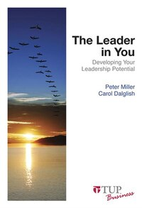 The Leader in You: Developing Your Leadership Potential