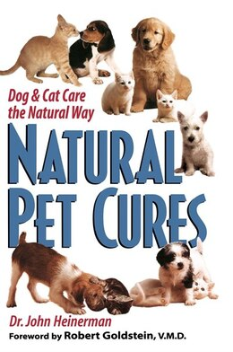 Book Natural Pet Cures: Dog & Cat Care The Natural Way by John Heinerman