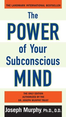 Book The Power Of Your Subconscious Mind by Joseph Murphy