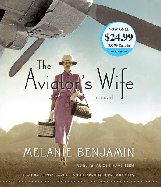 The Aviator's Wife: A Novel by Melanie Benjamin