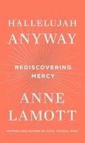 Book Hallelujah Anyway: Rediscovering Mercy by Anne Lamott