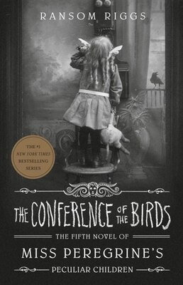Book The Conference Of The Birds by Ransom Riggs