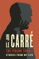 Book The Pigeon Tunnel by John Le Carré