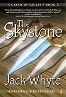 The Skystone: A Dream Of Eagles Book I