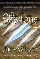 The Skystone: Book One: Dream Of Eagles