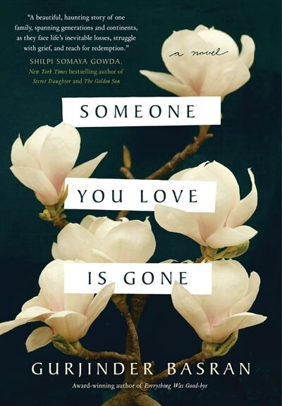 Someone You Love Is Gone by Gurjinder Basran