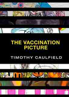 The Vaccination Picture by Timothy Caulfield