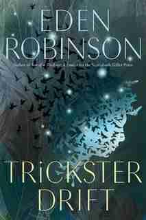 Trickster Drift by Eden Robinson