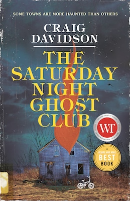 Book The Saturday Night Ghost Club: A Novel by Craig Davidson