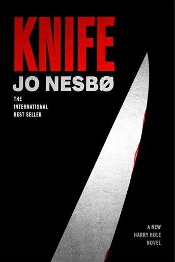 Knife: A Harry Hole Novel by Jo Nesbo