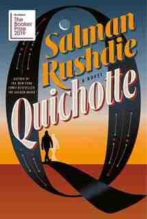 Quichotte: A Novel by Salman Rushdie