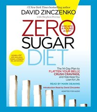 Zero Sugar Diet: The 14-day Plan To Flatten Your Belly, Crush Cravings, And Help Keep You Lean For…