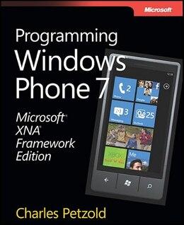 Book Microsoft Xna Framework Edition: Programming Windows Phone 7 by Charles Petzold
