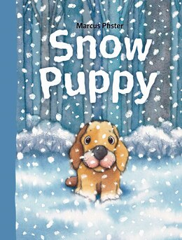 Book Snow Puppy by Marcus Pfister