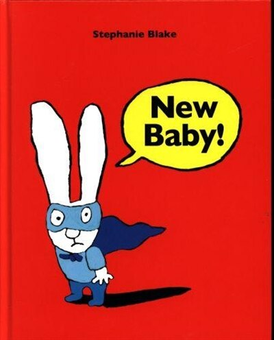 New Baby! by Stephanie Blake