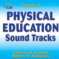 Physical Education Soundtracks, Volume 2: Fitness For Life