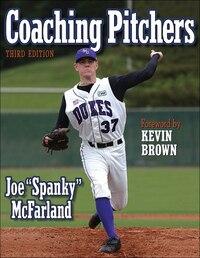 Coaching Pitchers - 3rd Edition