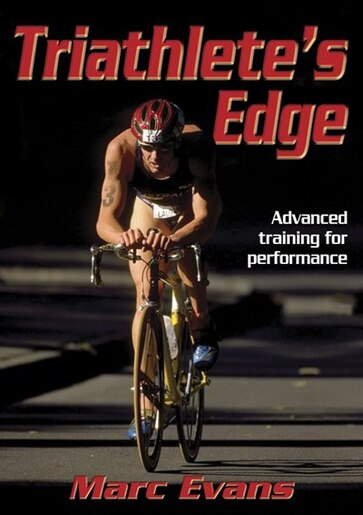 Triathlete's Edge by Marc Evans