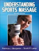 Understanding Sports Massage - 2nd Edition
