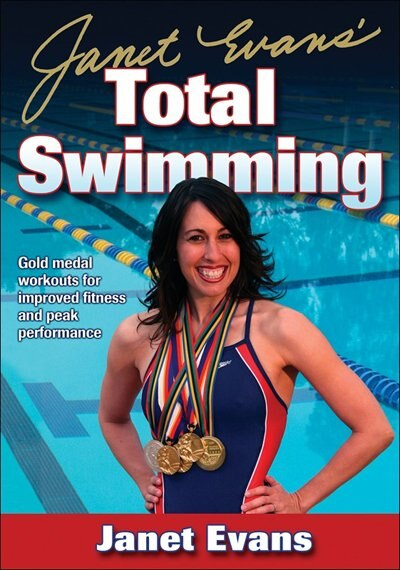 Janet Evans' Total Swimming by Janet Evans