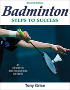 Badminton: Steps To Success - 2nd Edition: Steps To Success