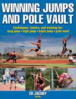 Winning Jumps And Pole Vault by Ed G. Jacoby