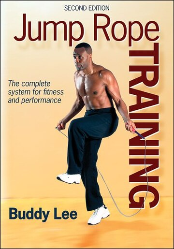 Jump Rope Training by Buddy N. Lee