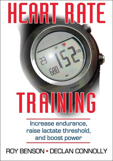 Heart Rate Training by Roy T. Benson
