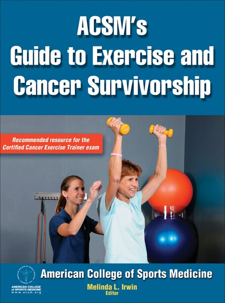 Acsm's Guide To Exercise And Cancer Survivorship by Melinda American College Of Sports Medicine