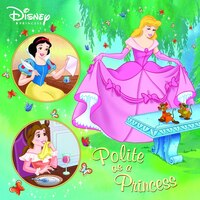 Polite As A Princess (disney Princess)