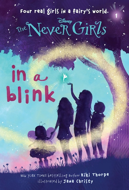 Never Girls #1: In A Blink (disney: The Never Girls) by Kiki Thorpe