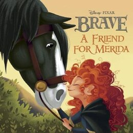Book A Friend For Merida (disney/pixar Brave) by Rh Disney