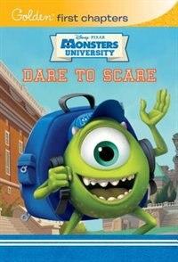 Dare To Scare (disney/pixar Monsters University)