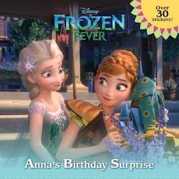 Book Frozen Fever: Anna's Birthday Surprise (disney Frozen) by Jessica Julius