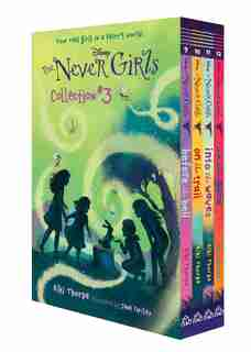 The Never Girls Collection #3 (disney: The Never Girls): Books 9-12 by Kiki Thorpe